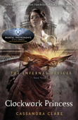 The Infernal Devices 3: Clockwork Princess