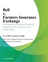 Bell V. Farmers Insurance Exchange