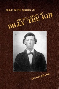 The Real Story of Billy the Kid