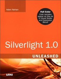 Silverlight 1.0 Unleashed - Adam Nathan