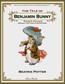 The Tale Of Benjamin Bunny Read Aloud