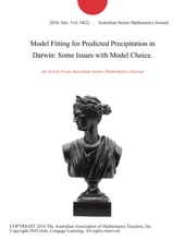 Model Fitting for Predicted Precipitation in Darwin: Some Issues with Model Choice.