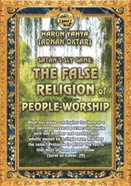 SATANS SLY GAME: THE FALSE RELIGION OF PEOPLE-WORSHIP