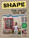 Shape The World With Me
