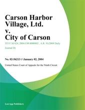 Carson Harbor Village, Ltd. V. City Of Carson