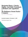 Benjamin Haney Charles Ogden And John Trenchard Libellants And Appellants V The Baltimore Steam Packet Company