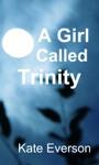 A Girl Called Trinity