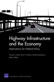 Highway Infrastructure And The Economy