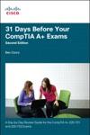 31 Days Before Your CompTIA A Exams 2e
