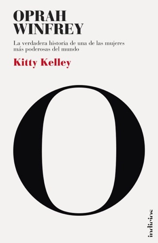 Kitty Kelley - Oprah Winfrey: la biografía