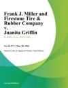 Frank J Miller And Firestone Tire  Rubber Company V Juanita Griffin