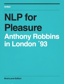 Nlp For Pleasure 1993 Anthony Robbins In London