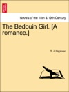 The Bedouin Girl A Romance