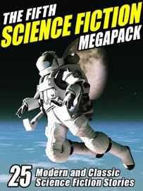The Fifth Science Fiction Megapack PDF Download