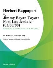 Herbert Rappaport V. Jimmy Bryan Toyota Fort Lauderdale