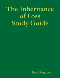 THE INHERITANCE OF LOSS STUDY GUIDE