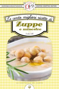 Le cento migliori ricette di zuppe e minestre Copertina del libro