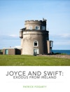 Joyce And Swift Exodus From Ireland