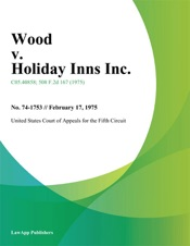 Download and Read Online Wood v. Holiday Inns Inc.