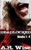 Deadlocked: Complete First Series