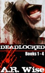 Deadlocked Complete First Series