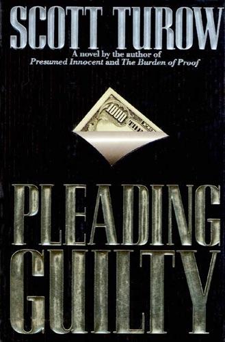 Scott Turow - Pleading Guilty
