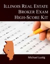 Illinois Real Estate Broker Exam High-Score Kit