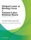 Medical Center At Bowling Green V National Labor Relations Board