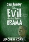 Saul Alinsky The Evil Genius Behind Obama