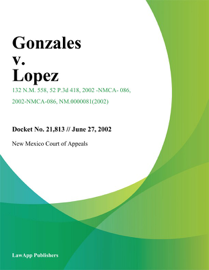 Gonzales V. Lopez