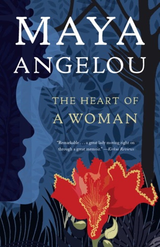 Dr. Maya Angelou - The Heart of a Woman