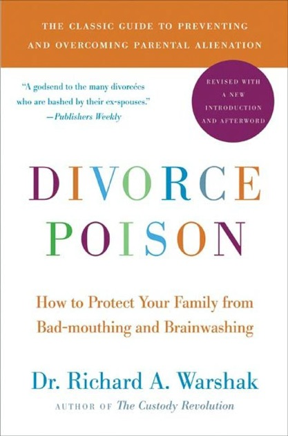 Divorce Poison New and Updated Edition by Dr  Richard A  Warshak on Apple  Books