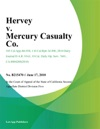 Hervey V Mercury Casualty Co