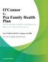 Oconnor V Pca Family Health Plan