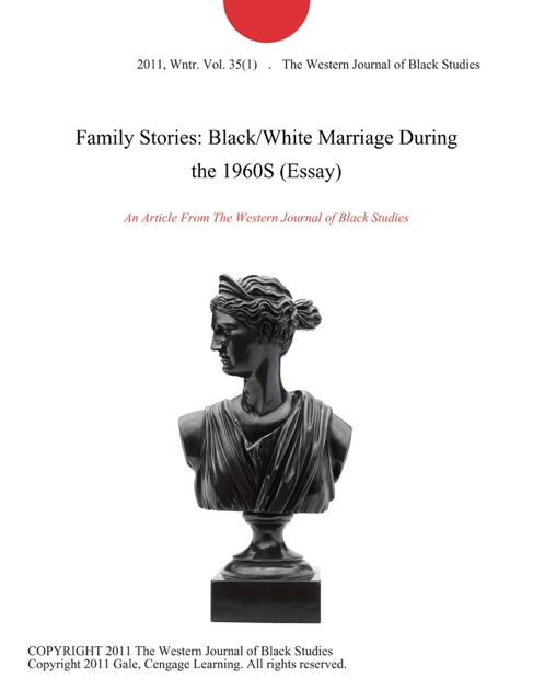 Buy Annotated Bibliography Family Stories Blackwhite Marriage During The S Essay By The  Western Journal Of Black Studies On Apple Books English Language Essay also Business Plan Writers In Augusta Ga Family Stories Blackwhite Marriage During The S Essay By The  How To Write An Application Essay For High School