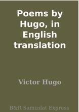 Poems By Hugo, In English Translation