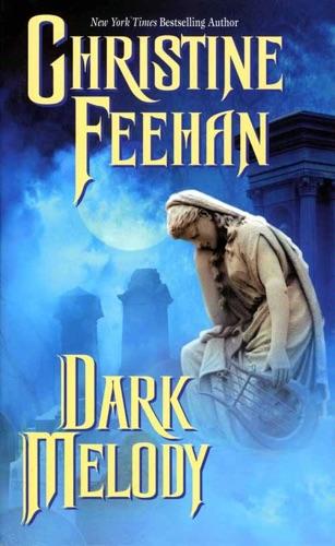 Christine Feehan - Dark Melody