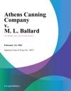 Athens Canning Company V M L Ballard