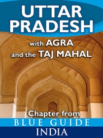 Uttar Pradesh With Agra And The Taj Mahal