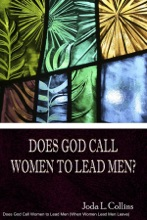 Does God Call Women To Lead Men