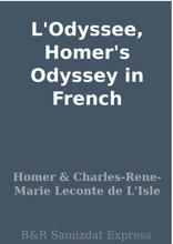L'Odyssee, Homer's Odyssey In French