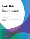 David Hain V Hewlett Arcade