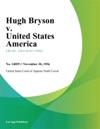 Hugh Bryson V United States America