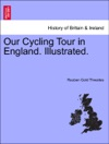 Our Cycling Tour In England Illustrated