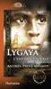 Lygaya, l'enfant esclave - Andrée-Paule Mignot