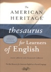 American Heritage Thesaurus For Learners Of English