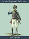 Captain Ingrams Inheritance A Regency Romance