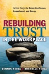 Rebuilding Trust In The Workplace