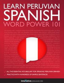 Learn Peruvian Spanish - Word Power 101 book