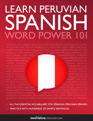 Learn Peruvian Spanish - Word Power 101 - Innovative Language Learning, LLC book